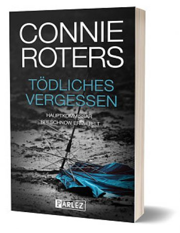 connie roters toedliches vergessen